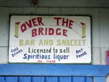 Over the bridge bar and rum shop.